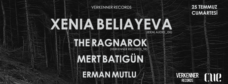 25 Temmuz Cumartesi 23:00 | Xenia Beliayeva @ CUE Istiklal