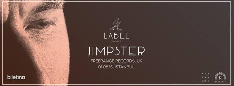 1 Ağustos 2015 Cuma 22:00 Label Project: Jimpster @ Kloster Terrasse