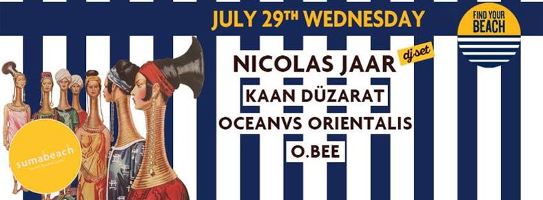 29 Temmuz 2015 Çarşamba 19:00 Suma Beach + Vesvese Welcomes : Nicolas Jaar (DJ Set) @ Suma Beach