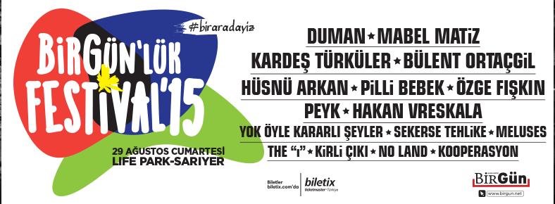29 Ağustos 2015 Cumartesi 13:00 BirGün'lük Festival 2015 @ Lifepark