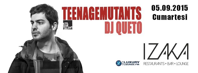 5 Eylül 2015 Cumartesi 22:30 Teenage Mutants @ IZAKA