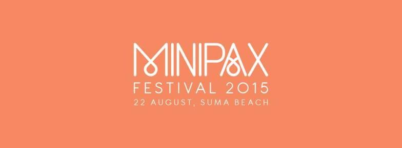 22 Ağutos 2015 Cumartesi 13:00 MINIPAX FESTIVAL @ Suma Beach