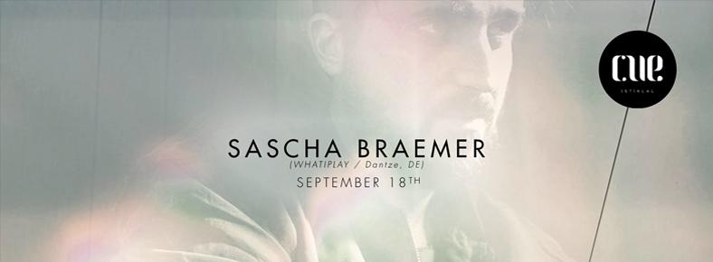 18 Eylül 2015 Cuma 22:00 Sascha Braemer @ Cue İstiklal