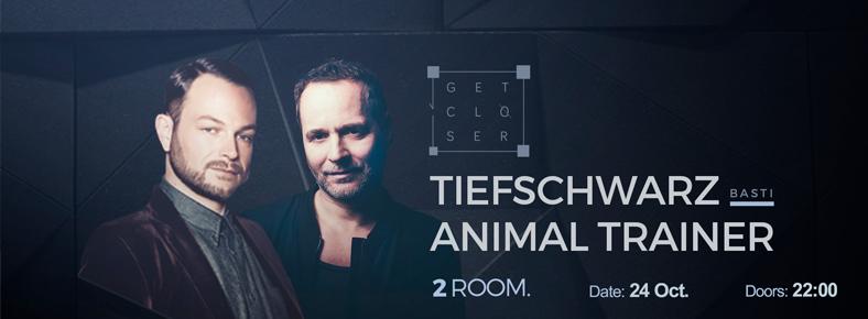 24 Ekim 2015 Cumartesi 23:00 Tiefschwarz & Animal Trainer @ Kloster