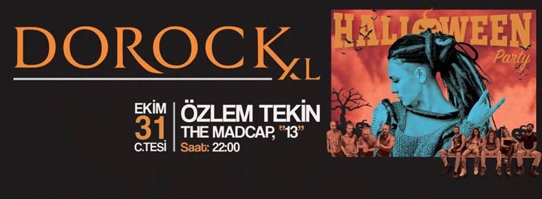 31 Ocak 2015 Cumartesi 22:00 Halloween: Özlem Tekin @ DorockXL