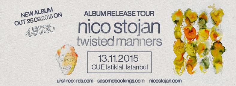 13 Kasım 2015 Cuma 22:00 Nico Stojan @ Cue
