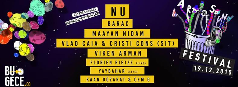 BONUS 19 Aralık 2015 Cumartesi 14:00 Art Of Sound Festival @ Beykoz Kundura Fabrikası