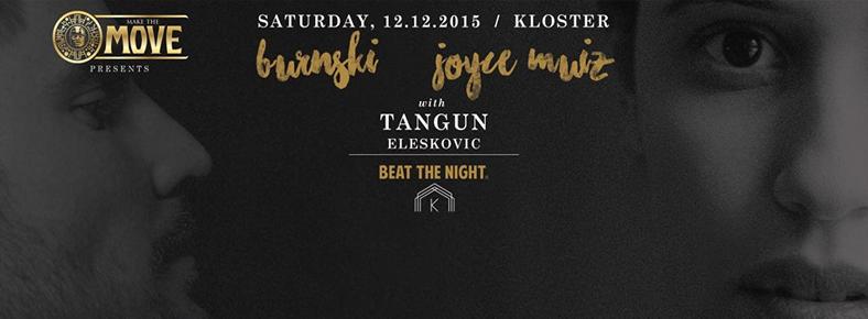 12 Aralık 2015 Cumartesi 23:00 Joyce Muniz + Burnski @ Kloster