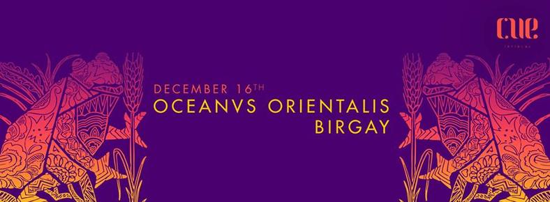 16 Aralık 2015 Çarşamba 22:00 Oceanvs Orientalis @ Cue