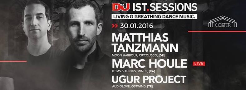 30 Ocak 2016 Cumartesi 23:00 Matthias Tanzmann & Marc Houle @ Kloster