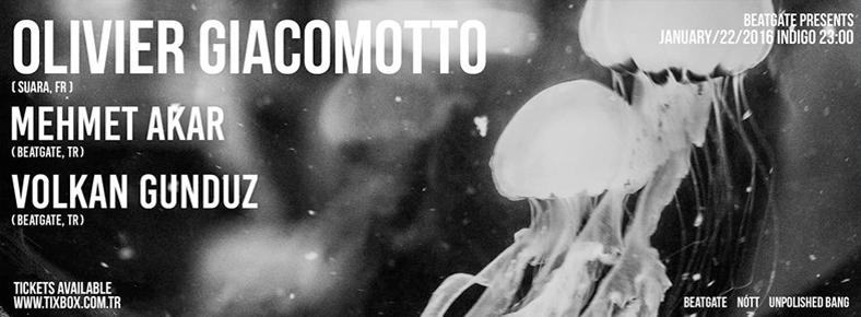 22 Ocak 2016 Cuma 23:00 Olivier Giacomotto @ indigo