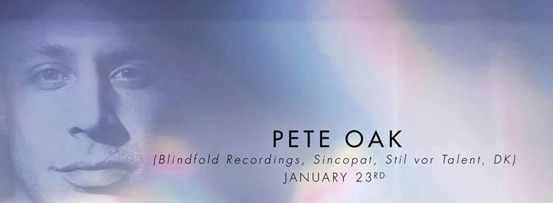 23 Ocak 2016 Cumartesi 22:00 Pete Oak @ Cue