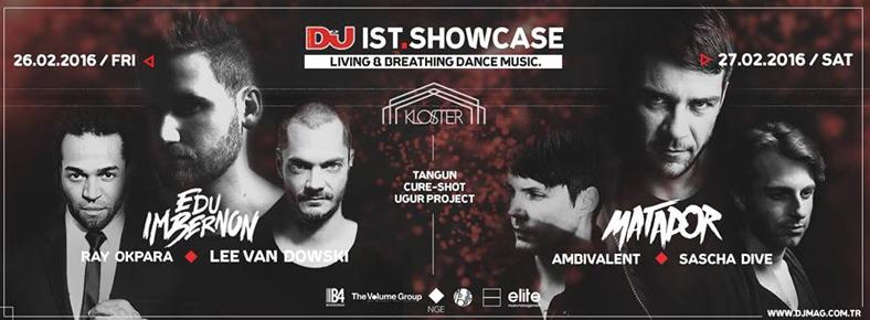 BONUS 26 - 27 Şubat 2016 DJ Mag Ist Showcase @ Kloster