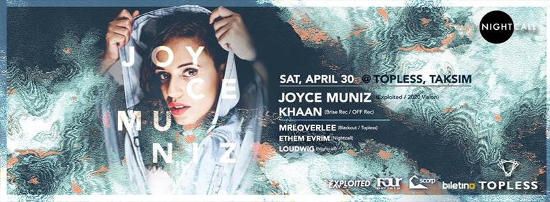 30 Nisan 2016 Cumartesi 21:00 Joyce Muniz @ Topless