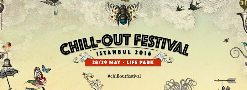 BONUS 28 - 29 Mayıs 2016 Chill-Out Festival @ Lifepark