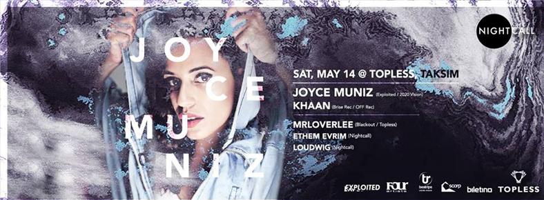14 Mayıs 2016 Cumartesi 21:00 Joyce Muniz @ Topless