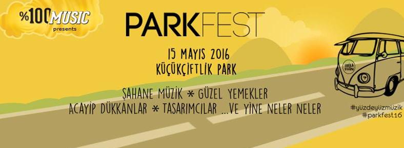 BONUS 15 Mayıs 2016 Pazar 14:00 Parkfest @ KüçükÇiftlik Park