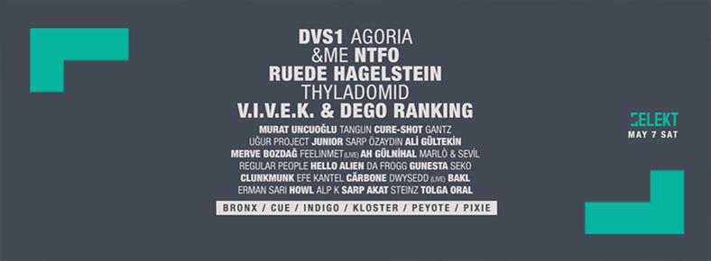 7 Mayıs 2016 Cumartesi 22:00 SELEKT Festival III