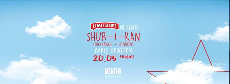 20 Mayıs 2016 Cuma 22:00 Shur-i-kan @ Mentha