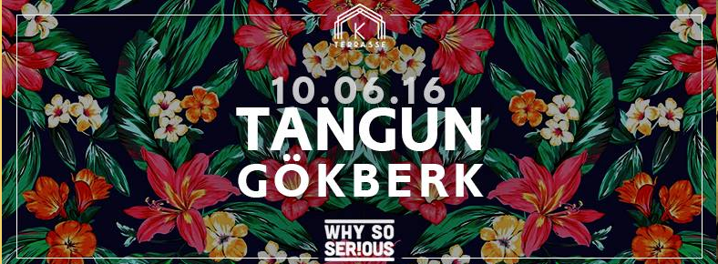 10 Haziran 2016 Cuma 21:00 Tangun & Gökberk @ Kloster Terrasse
