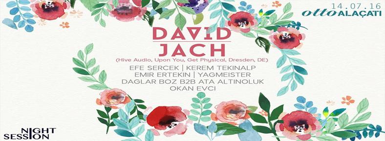 14 Temmuz 2016 Perşembe 23:00 David Jach @ ottoALAÇATI