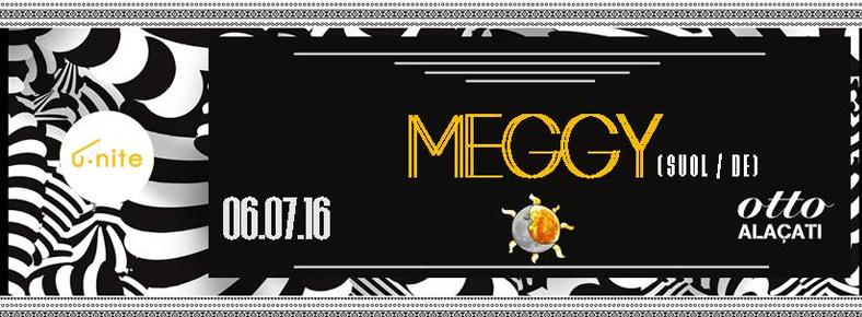 6 Temmuz 2016 Çarşamba 16:00 Meggy @ ottoALAÇATI