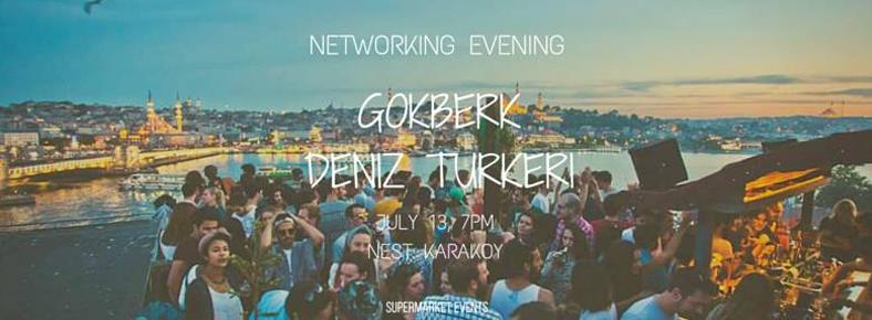 13 Temmuz 2016 Çarşamba 19:00  Networking Evening @ Nest Karaköy