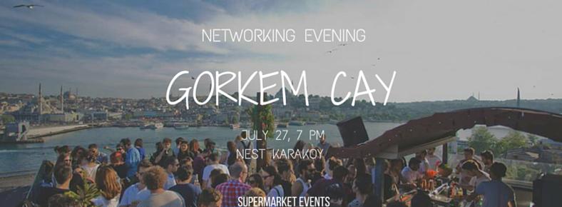 27 Temmuz 2016 Çarşamba 19:00 Networking Evening @ Nest Karaköy