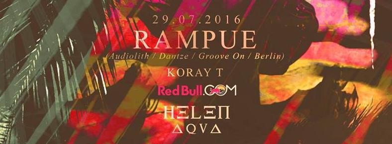 29 Temmuz 2016 Cuma 20:00 Rampue & Koray T @ Helen Aqua