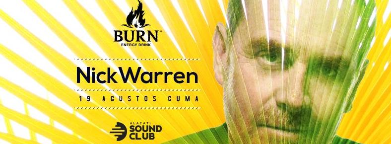 19 Ağustos 2016 Cuma 23:00 Nick Warren @ Alaçatı Sound Pool