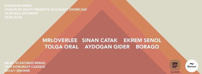 10 Eylül 2016 Cumartesi 20:00 Blackout Showcase @ Saigon Istanbul