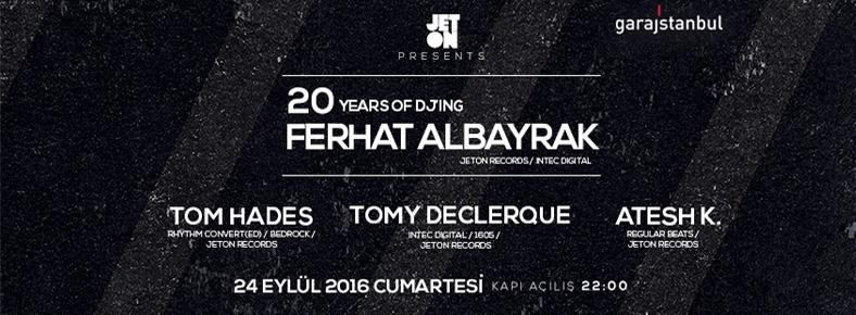 BONUS 24 Eylül 2016 Cumartesi 22:00 20 Years of DJing @ garajistanbul