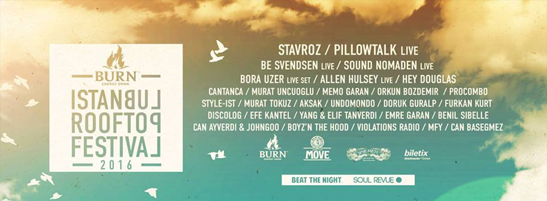 BONUS 17 Eylül 2016 Cumartesi 18:00 Burn Istanbul Rooftop Festival 2016