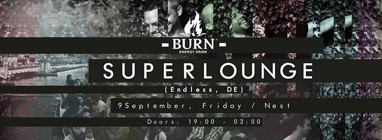 9 Eylül 2016 Cuma 19:00 Superlounge @ Nest Karaköy