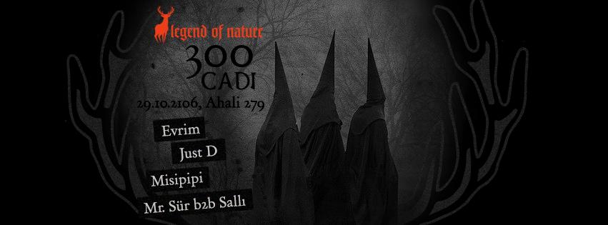 29 Ekim 2016 Cumartesi 22:00 300 Cadı @ Ahali 279