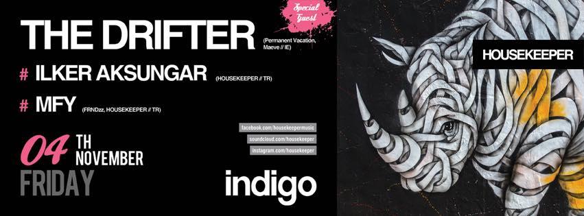 4 Kasım 2016 Cuma 23:30 The Drifter @ indigo
